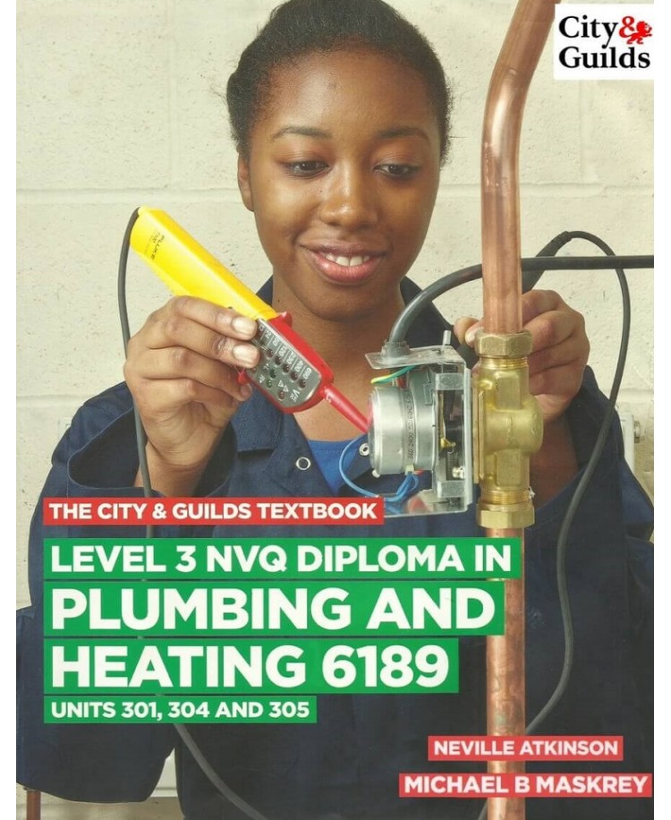 The City & Guilds Level 3 NVQ Diploma in Plumbing and Heating 6189 Units 301,304 and 305 (PDF)